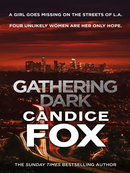 Title details for Gathering Dark by Candice Fox - Available
