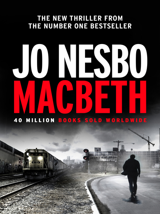 Title details for Macbeth by Jo Nesbo - Available