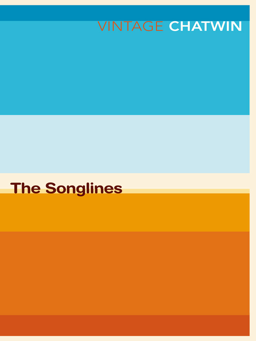 Title details for The Songlines by Bruce Chatwin - Available