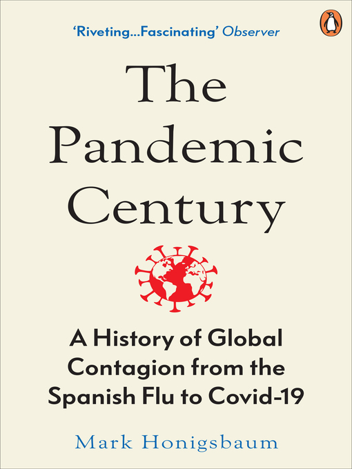 Title details for The Pandemic Century by Mark Honigsbaum - Wait list