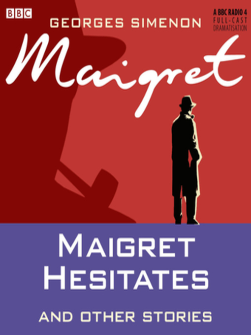 Title details for Maigret Hesitates by Georges Simenon - Wait list