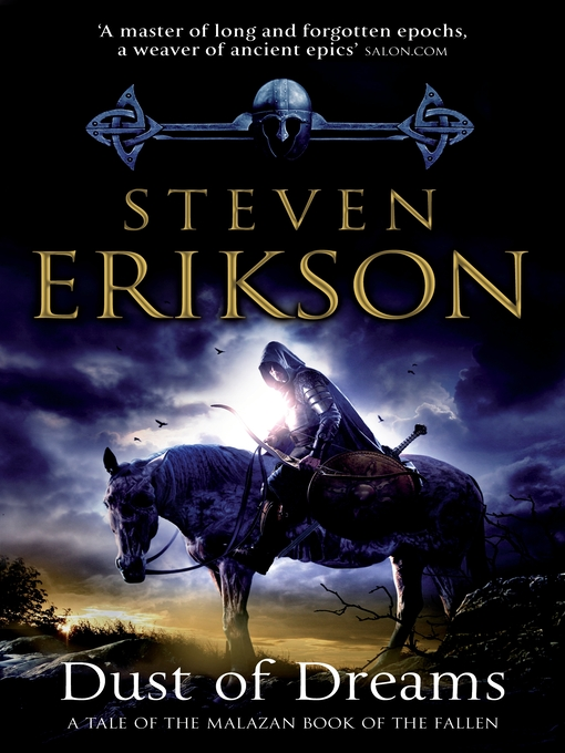Title details for Dust of Dreams by Steven Erikson - Wait list