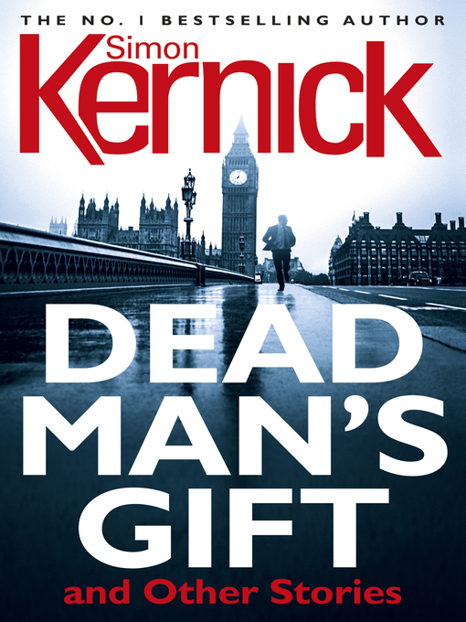 Title details for Dead Man's Gift and Other Stories by Simon Kernick - Available