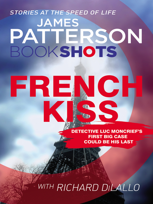Title details for The French Kiss by James Patterson - Wait list