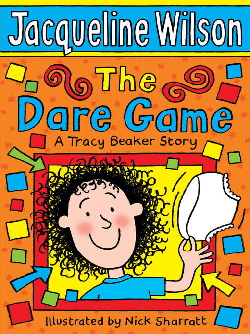 Title details for The Dare Game by Jacqueline Wilson - Wait list