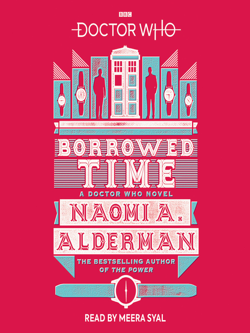 Title details for Doctor Who--Borrowed Time by Naomi A. Alderman - Available