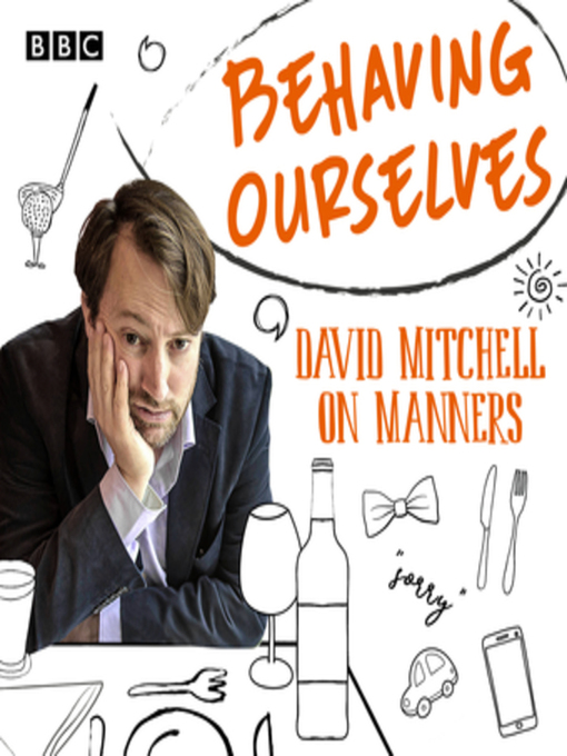 Title details for Behaving Ourselves by David Mitchell - Available
