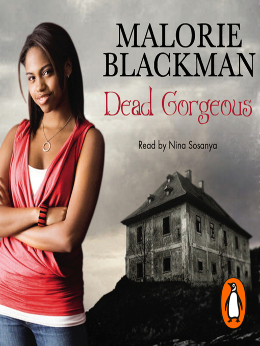 Title details for Dead Gorgeous by Malorie Blackman - Available