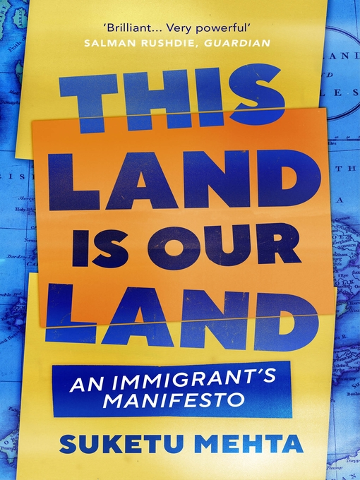 Title details for This Land Is Our Land by Suketu Mehta - Available
