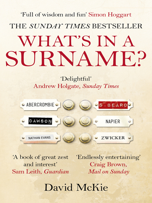 Title details for What's in a Surname? by David Mckie - Available