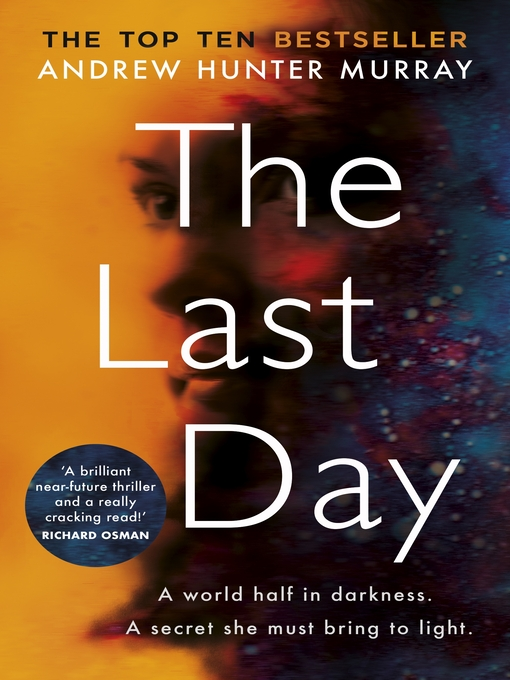 Title details for The Last Day by Andrew Hunter Murray - Available