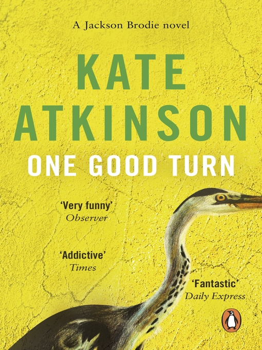 Title details for One Good Turn by Kate Atkinson - Available