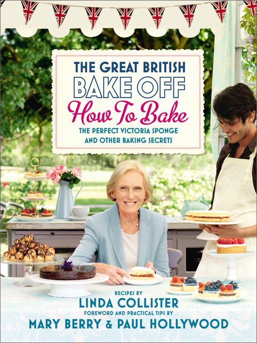 Title details for Great British Bake Off by Love Productions - Wait list