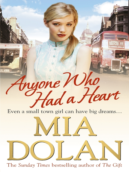 Title details for Anyone Who Had a Heart by Mia Dolan - Available