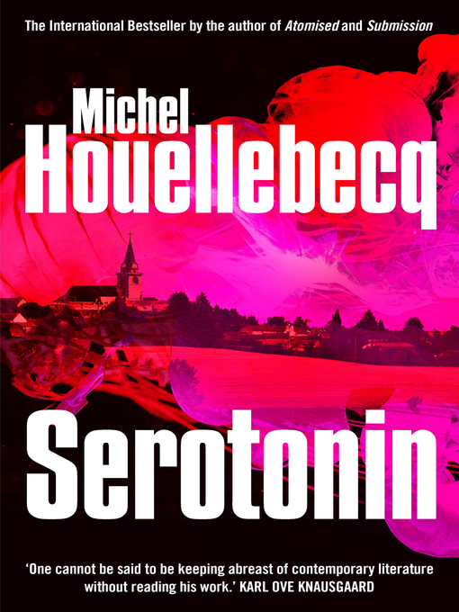 Title details for Serotonin by Michel Houellebecq - Available