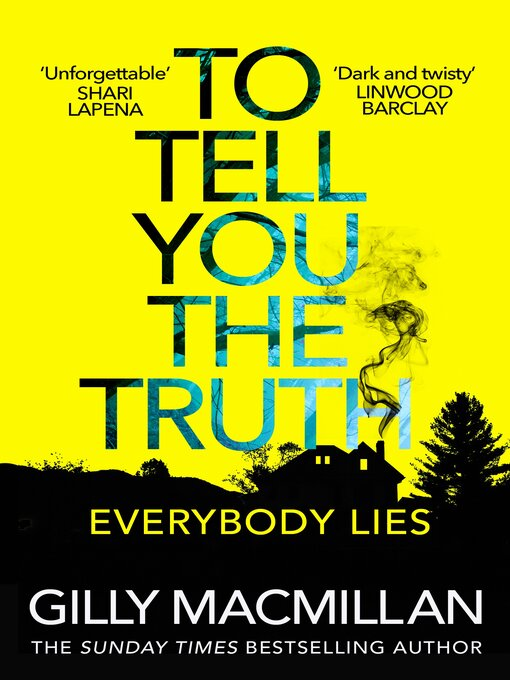 Title details for To Tell You the Truth by Gilly MacMillan - Available