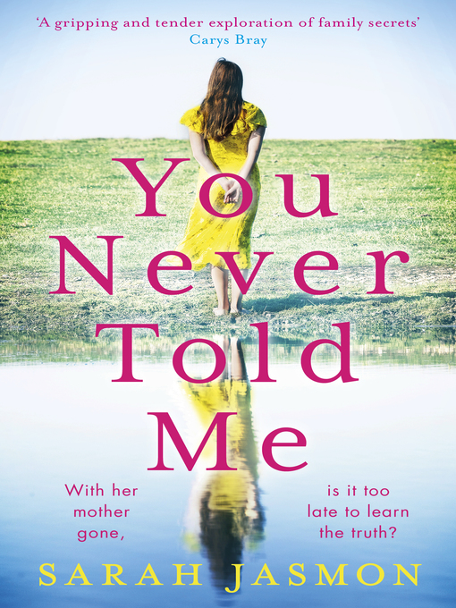 Title details for You Never Told Me by Sarah Jasmon - Available