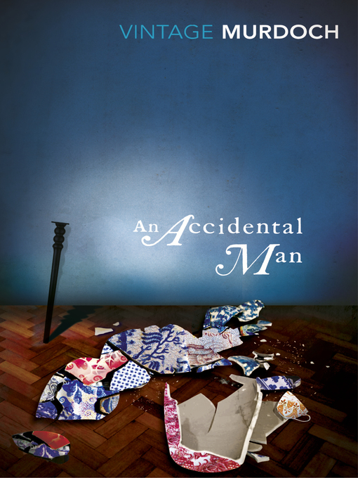Title details for An Accidental Man by Iris Murdoch - Available