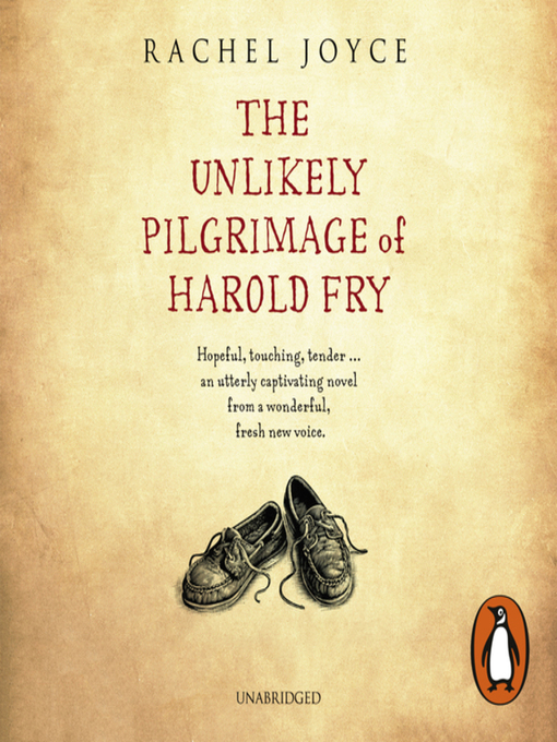 Title details for The Unlikely Pilgrimage of Harold Fry by Rachel Joyce - Available