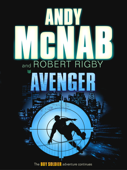 Title details for Avenger by Andy McNab - Available