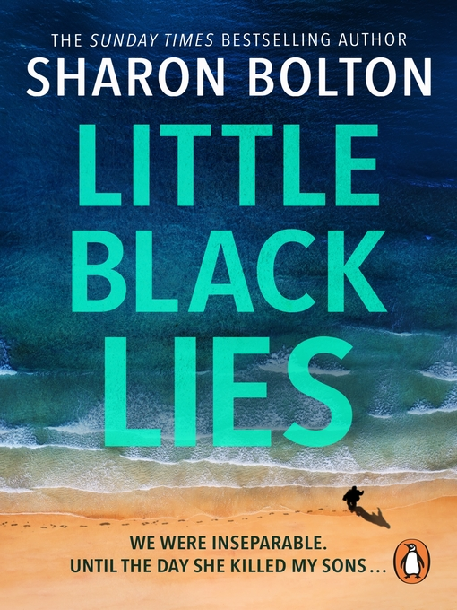 Title details for Little Black Lies by Sharon Bolton - Available