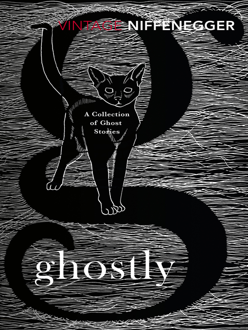 Title details for Ghostly by Audrey Niffenegger - Available