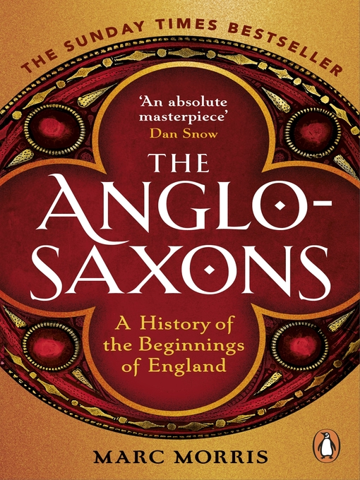 Title details for The Anglo-Saxons by Marc Morris - Wait list