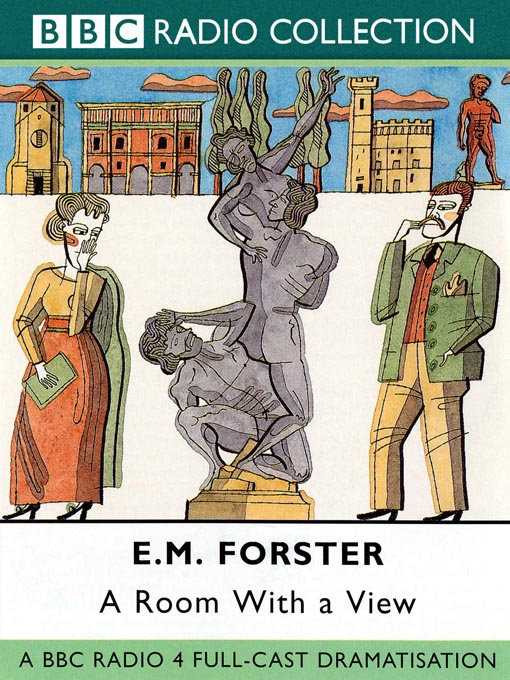 Title details for A Room With A View by E. M. Forester - Available