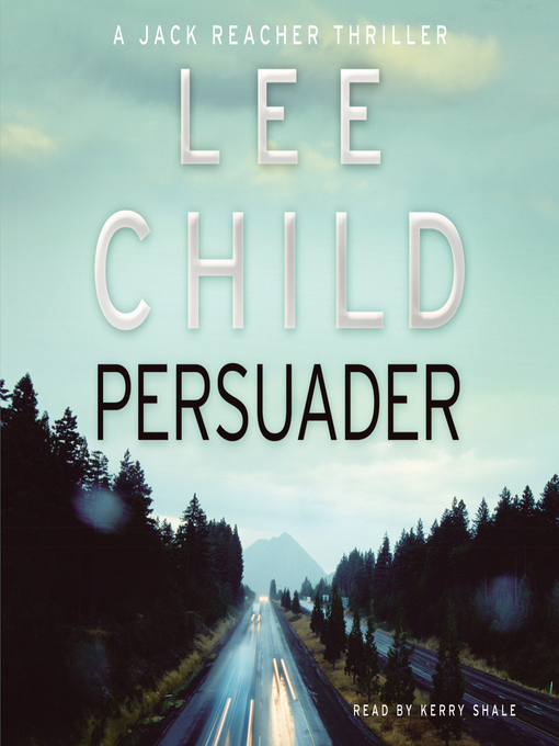 Title details for Persuader by Lee Child - Available