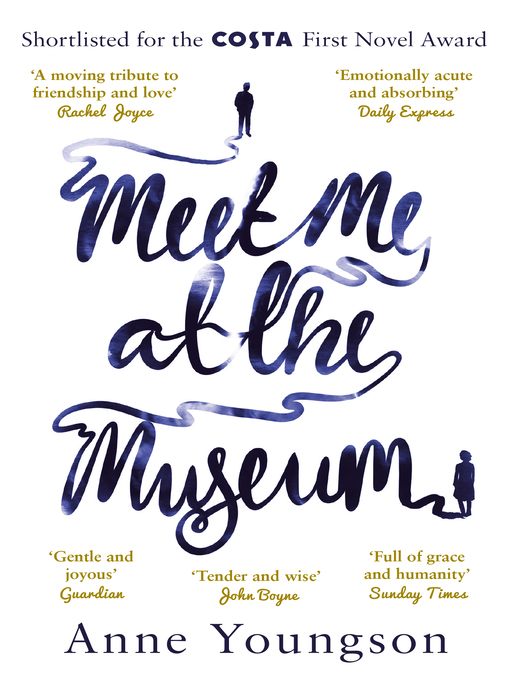 Title details for Meet Me at the Museum by Anne Youngson - Available