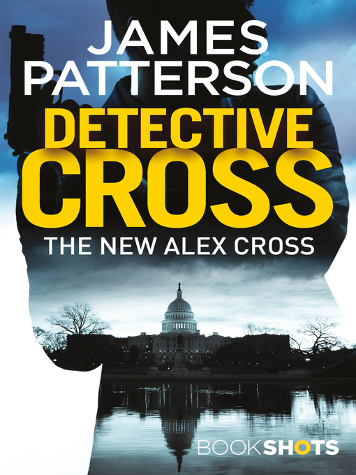 Title details for Detective Cross by James Patterson - Available