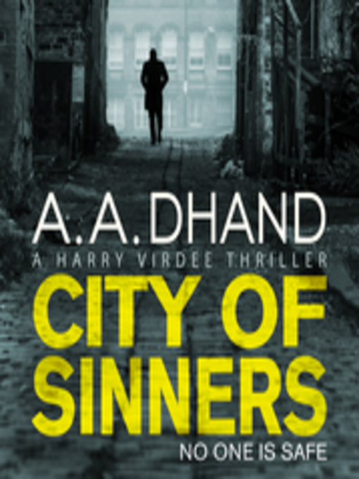 Title details for City of Sinners by A. A. Dhand - Available