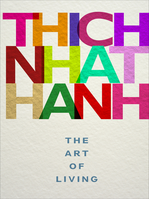 Title details for The Art of Living by Thich Nhat Hanh - Available