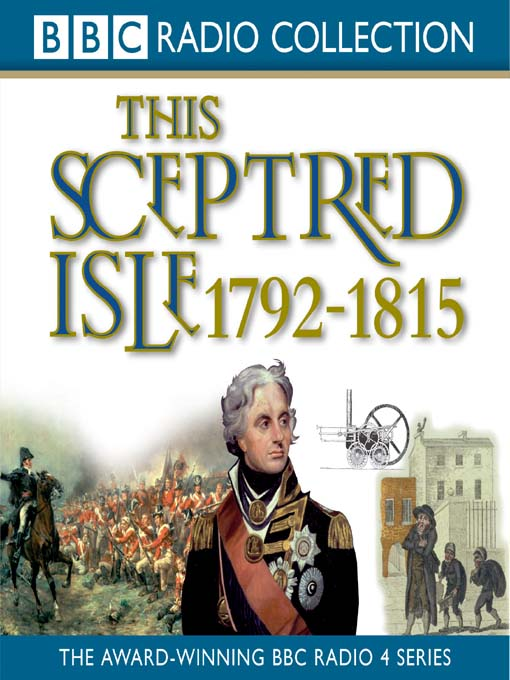 Title details for 1792 - 1815, Nelson, Wellington & Napoleon by Christopher Lee - Available