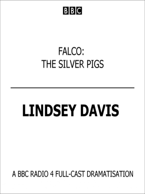 Title details for The Silver Pigs by Lindsey Davis - Available