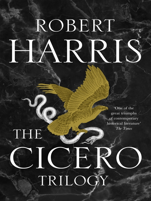 Title details for The Cicero Trilogy by Robert Harris - Available