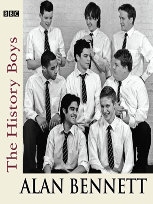 Title details for The History Boys by Alan Bennett - Available
