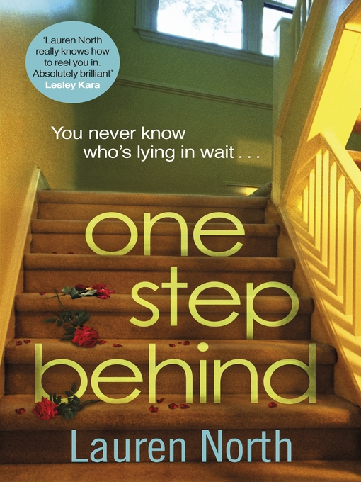 Title details for One Step Behind by Lauren North - Available