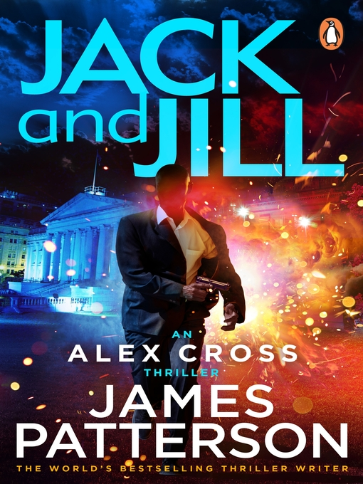 Title details for Jack and Jill by James Patterson - Available