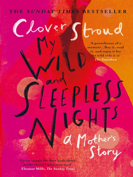 Title details for My Wild and Sleepless Nights by Clover Stroud - Available