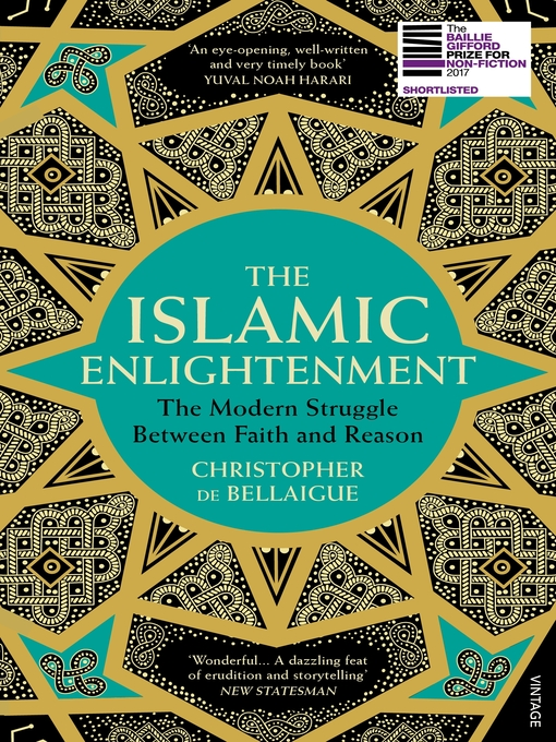 Title details for The Islamic Enlightenment by Christopher de Bellaigue - Available