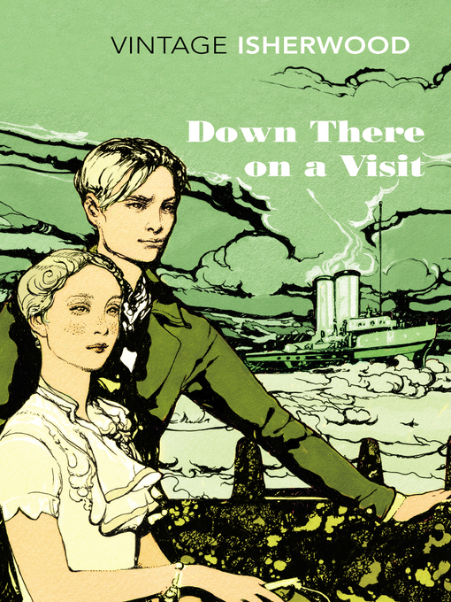 Title details for Down There on a Visit by Christopher Isherwood - Available