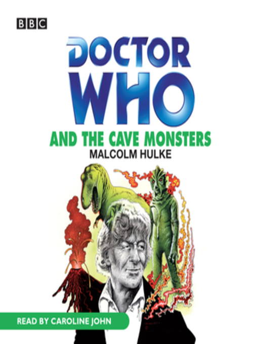 Title details for Doctor Who and the Cave Monsters by Malcolm Hulke - Available