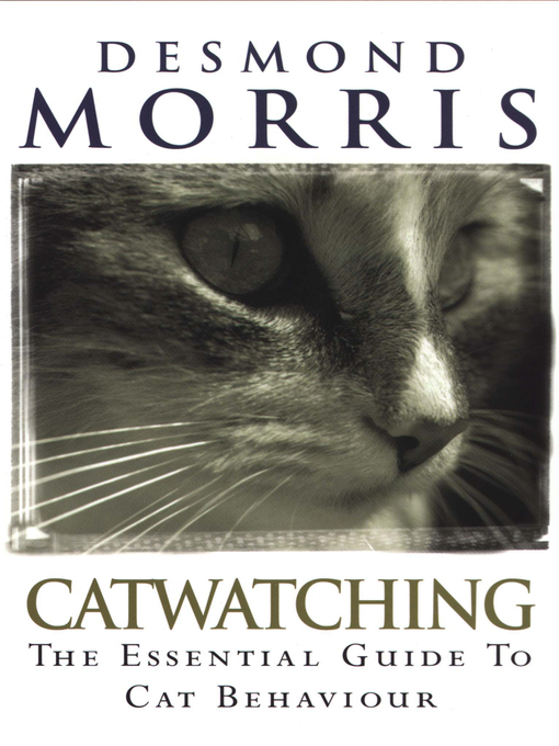 Title details for Catwatching by Desmond Morris - Available