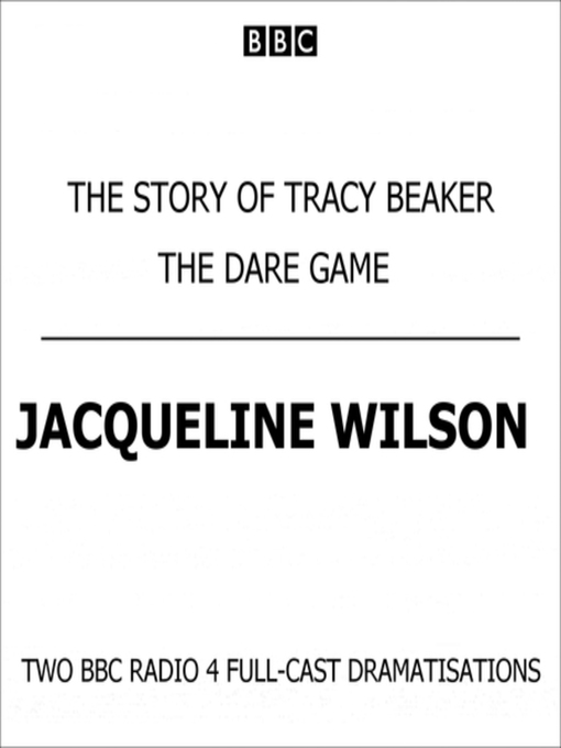 Title details for The Story of Tracy Beaker & The Dare Game by Jacqueline Wilson - Available