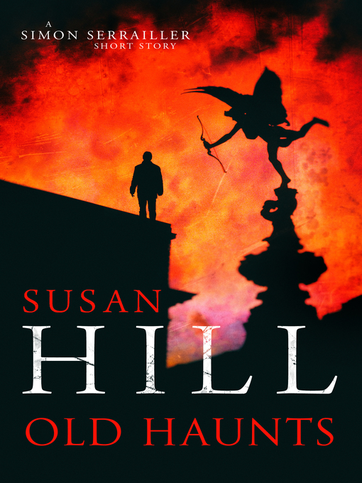 Title details for Old Haunts by Susan Hill - Available