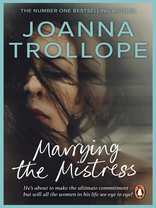 Title details for Marrying the Mistress by Joanna Trollope - Wait list