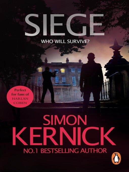 Title details for Siege by Simon Kernick - Wait list