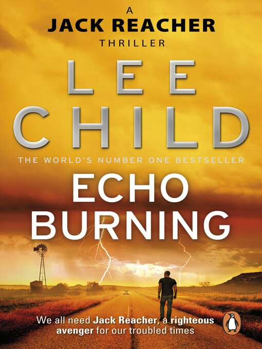 Title details for Echo Burning by Lee Child - Wait list