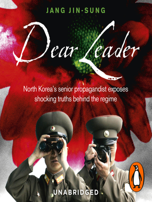 Title details for Dear Leader by Jang Jin-Sung - Wait list